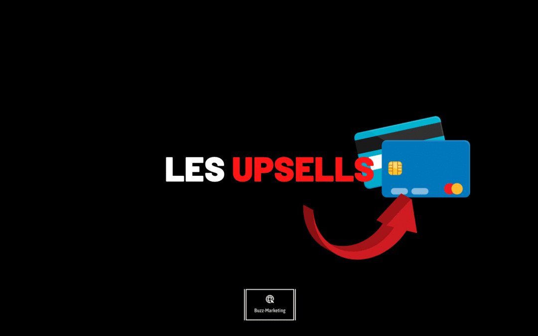 Les upsells l'article complet